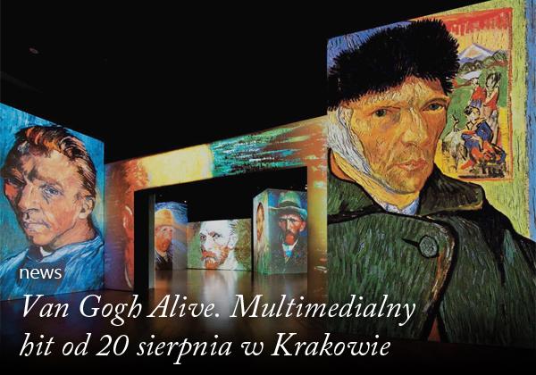 Van Gogh Alive Artysta i Sztuka newsy