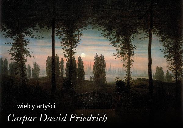 Caspar David Friedrich artykuł Artysta i Sztuka