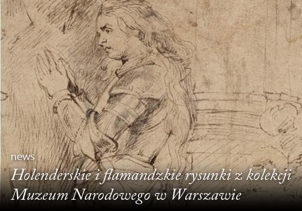 Holenderskie i flamandzkie rysunki z kolekcji muzeum narodowego w warszawie