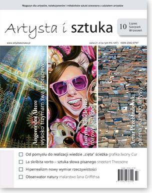 Artysta i Sztuka #10, malarstwo, rzeźba, grafika, street art, ilustracja, fotografia