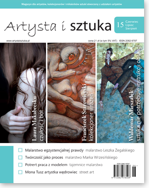 Artysta i Sztuka #15, malarstwo, rzeźba, grafika, street art, ilustracja, fotografia