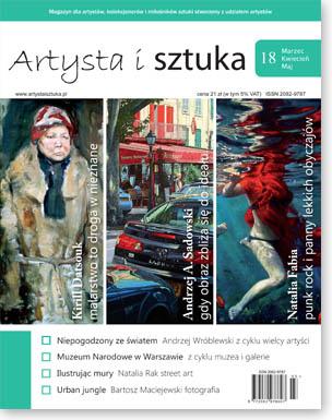 Artysta i Sztuka #18, malarstwo, rzeźba, grafika, street art, ilustracja, fotografia