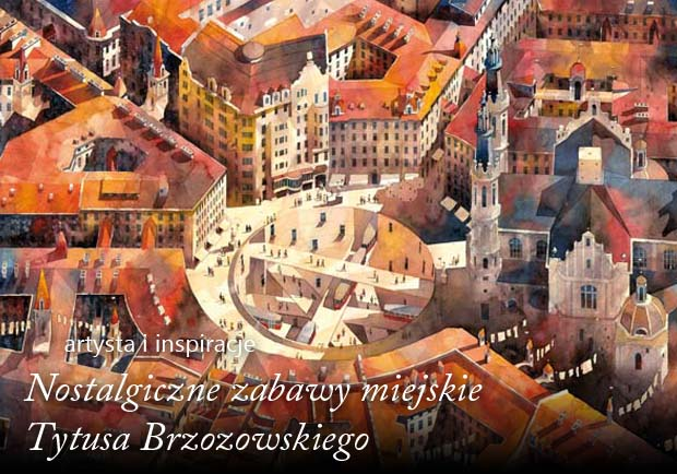 Tytus Brzozowski, akwarela, obrazy warszawy, watercolor, architekt, Brzozowski