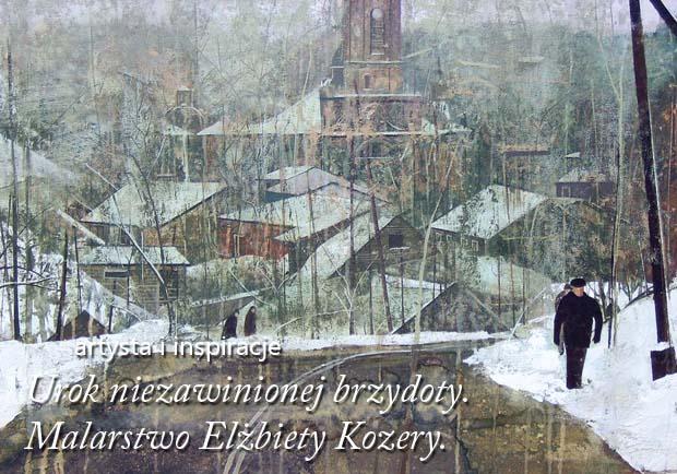 Malarstwo Elżbiety Kozery artykuł